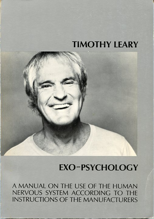 Exo-Psychology. Timothy LEARY.