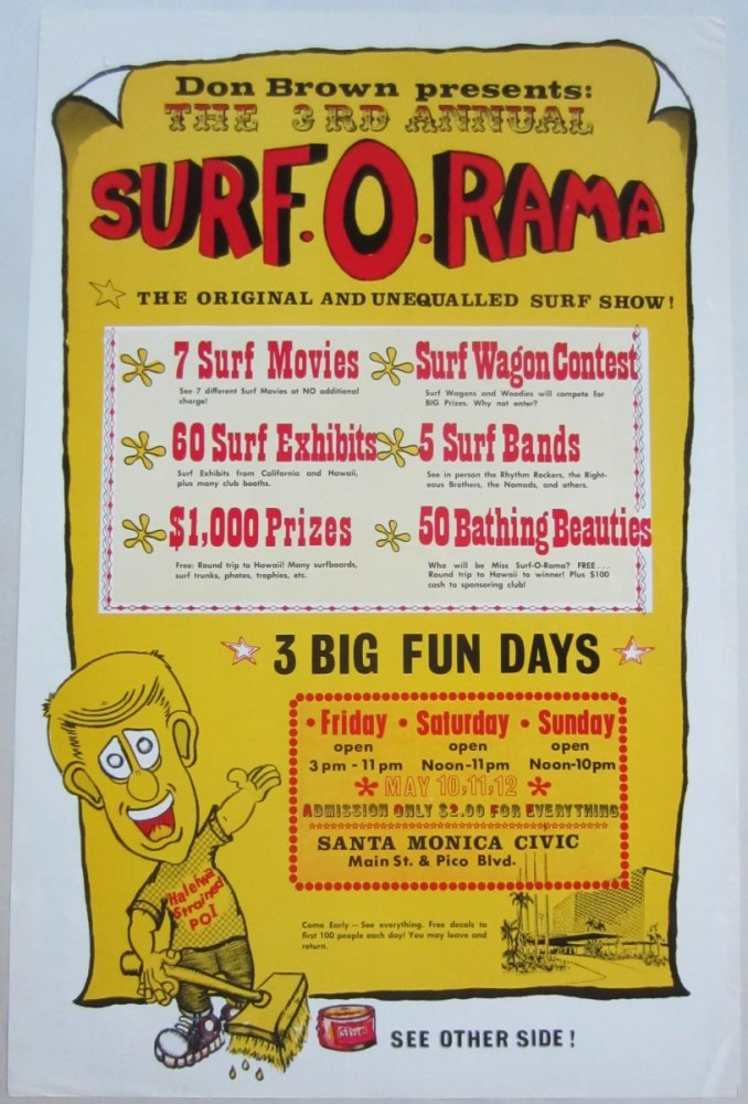"Poster printed on both sides advertising Don Brown's 1963 ""3rd Annual Surf-O-Rama"" surf show at the Santa Monica Civic Auditorium. Don BROWN."