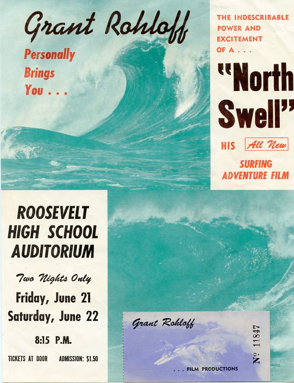 Handbill and ticket for Grant Rohloff's film North Swell, ca. 1963. Grant ROHLOFF.