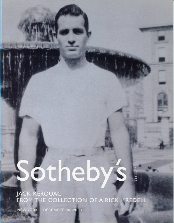 Sotheby's catalog: Jack Kerouac from the Collection of Airick Kredell. Jack KEROUAC.