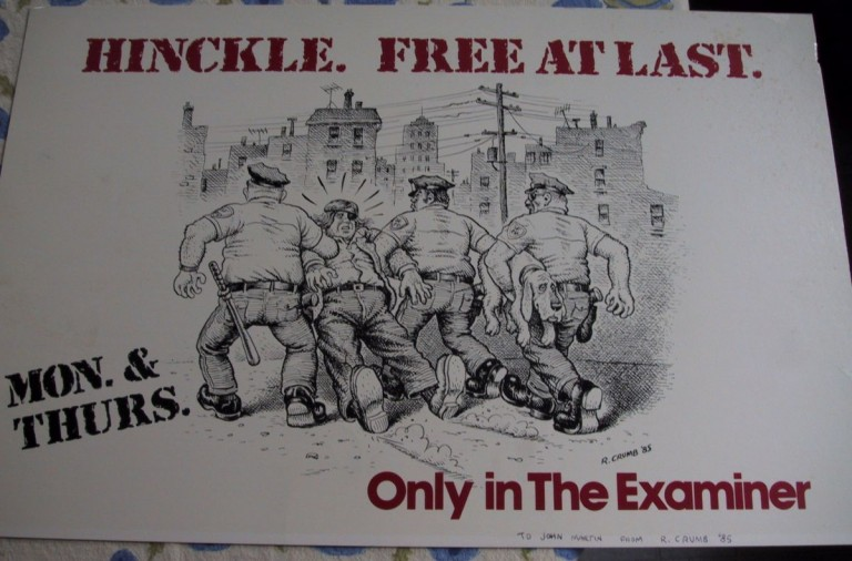 Poster featuring an illustration by R. Crumb promoting Warren Hinckle's column in the San Francisco Examiner. R. CRUMB.
