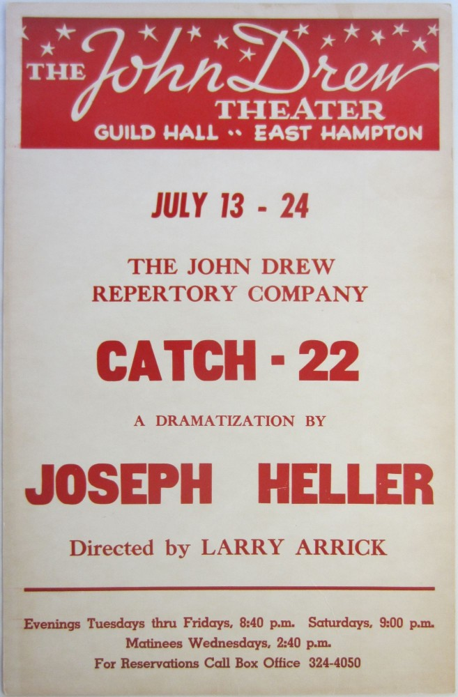 Poster announcing a performance of Catch-22 at the John Drew Theater in East Hampton, ca. 1960's. Joseph HELLER.