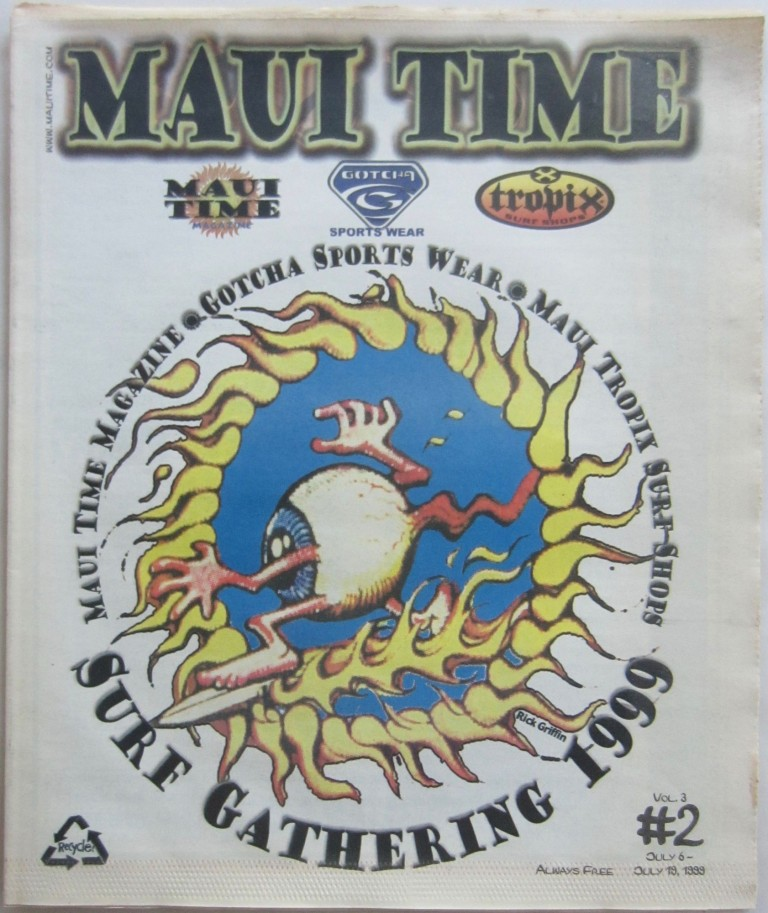Maui Time, July 19, 1999. Rick GRIFFIN.