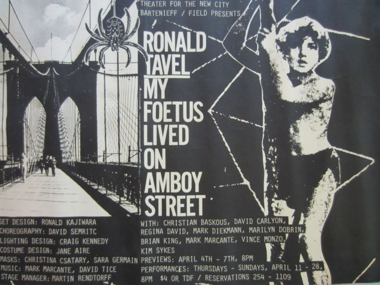 Poster announcing Ronald Tavel's 1985 production of My Foetus Lived on Amboy Street at the Theater for the New City. Ronald TAVEL.