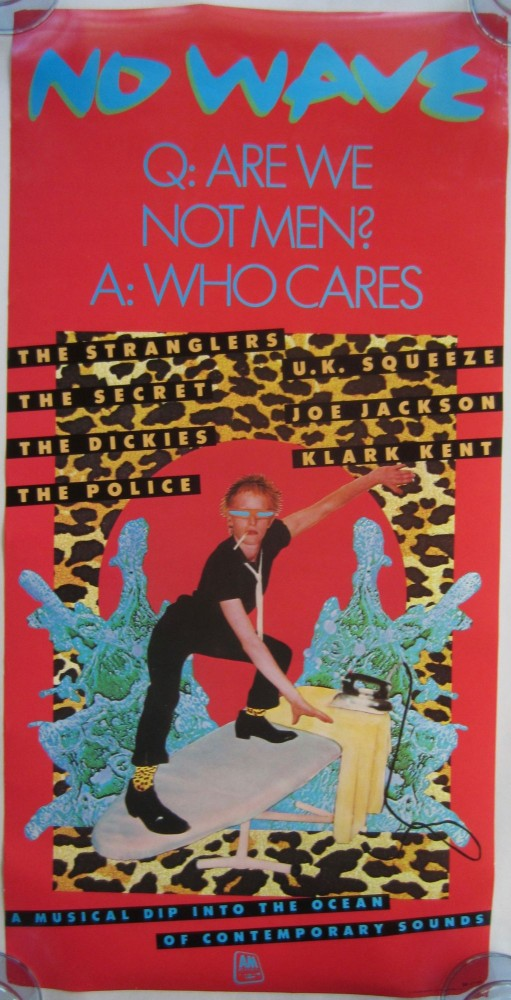 ''No Wave'' promotional poster from A&M records, 1978. STING.