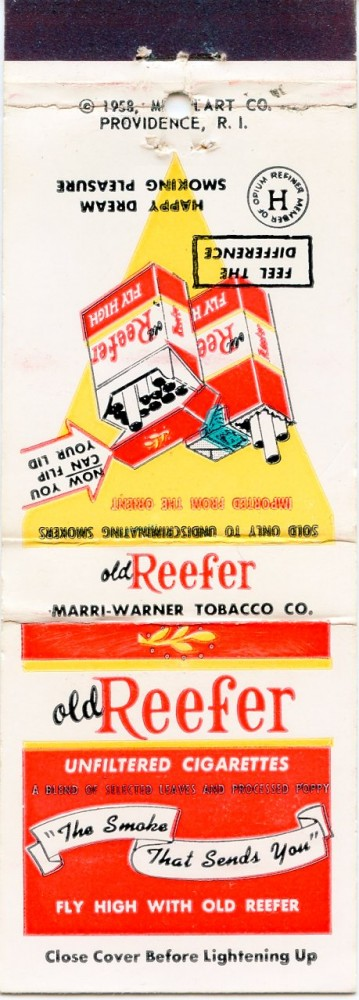 Spoof matchbook cover advertising ''Old Reefer Unfiltered Cigarettes.''. MARIJUANA.