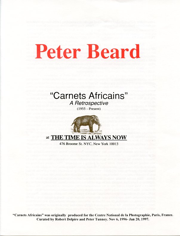 "Announcement booklet for Beard's ""Carnets Africains"" retrospective show at The Time is Always Now gallery in NYC. Peter BEARD."