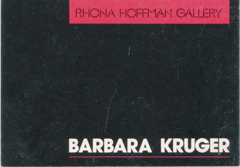 Announcement card for Kruger's 1984 show at the Rhona Hoffman Gallery in Chicago. Barbara KRUGER.