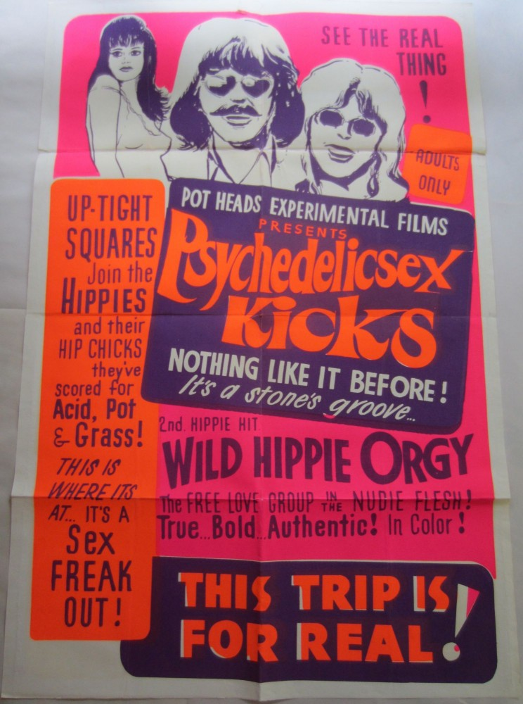 "One sheet day-glo poster advertising two hippie exploitation films offered as a double-bill, ""Psychedelicsex Kicks"" and ""Wild Hippie Orgy"" HIPPIES."