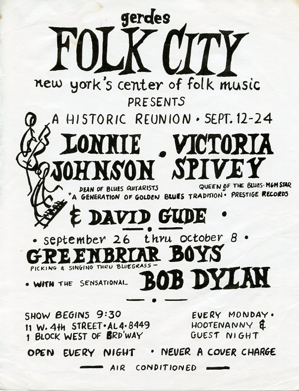 Handbill announcing a series of 1961 concerts at Gerdes Folk City in Greenwich Village, one of which featured then unknown Bob Dylan as the opening act for The Greenbriar Boys. Bob DYLAN.