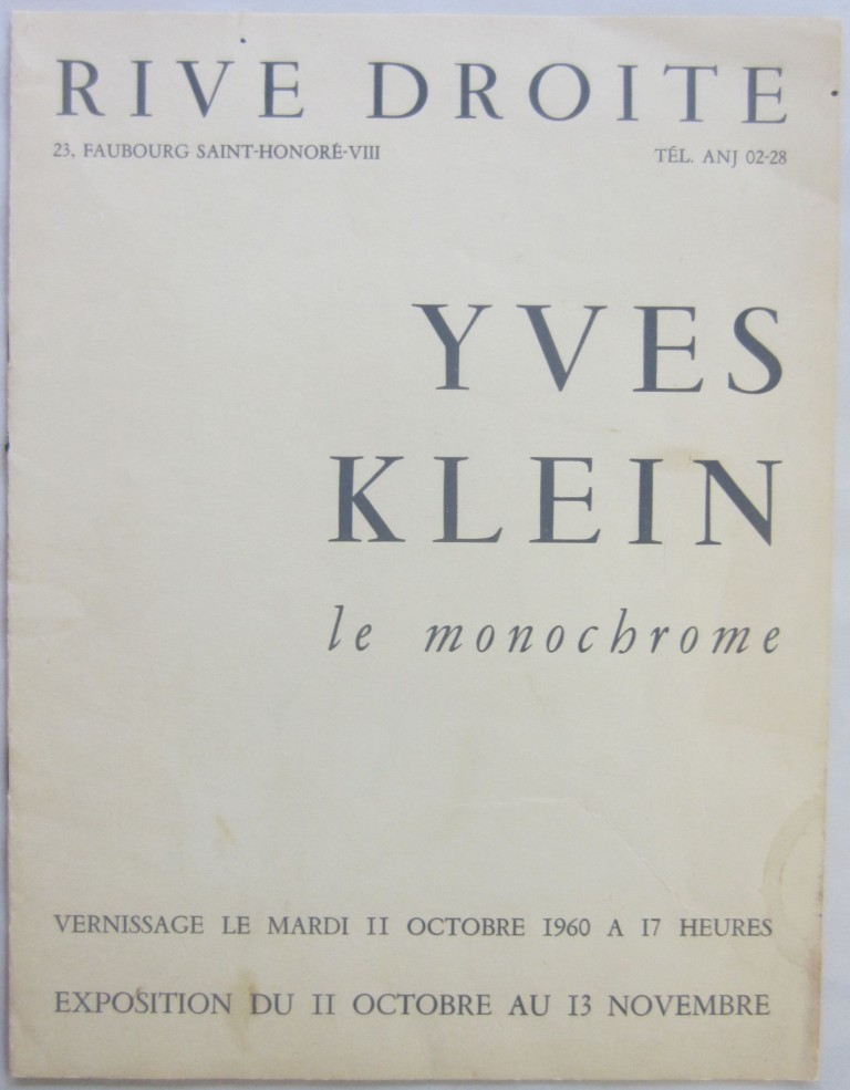 "Catalog for Klein's 1960 ""le monochrome"" exhibition at the Rive Droite Gallery in Paris. Yves KLEIN, Pierre RESTANY."