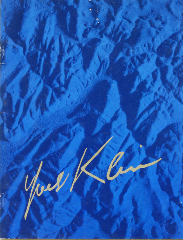 Catalog for Klein's 1986 exhibition at the Sidney Janis Gallery in NYC. Yves KLEIN.