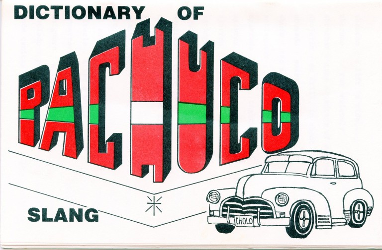 Dictionary of Pachuco Slang. Anonymous.