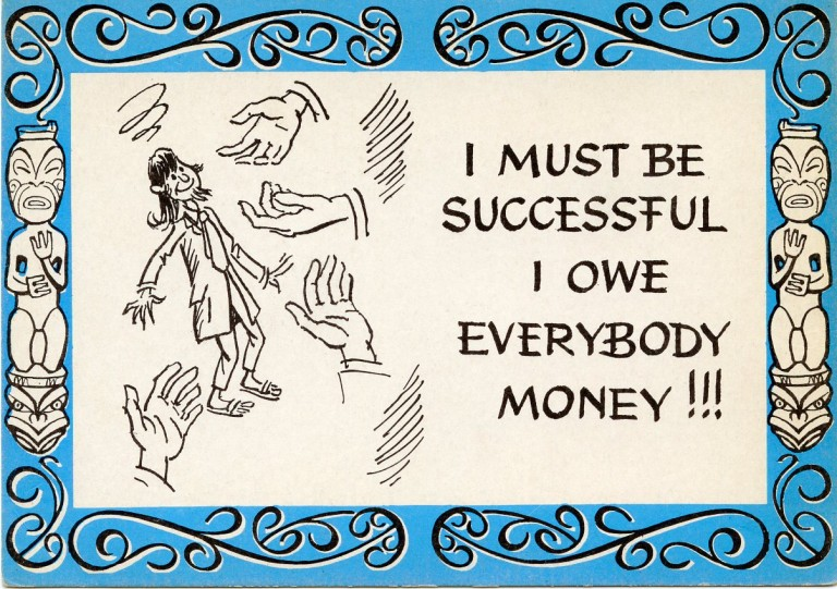 """Postcard featuring an illustration of a beatnik and the text: """"I must be successful I owe everybody money!!!"""" BEATNIKS."""