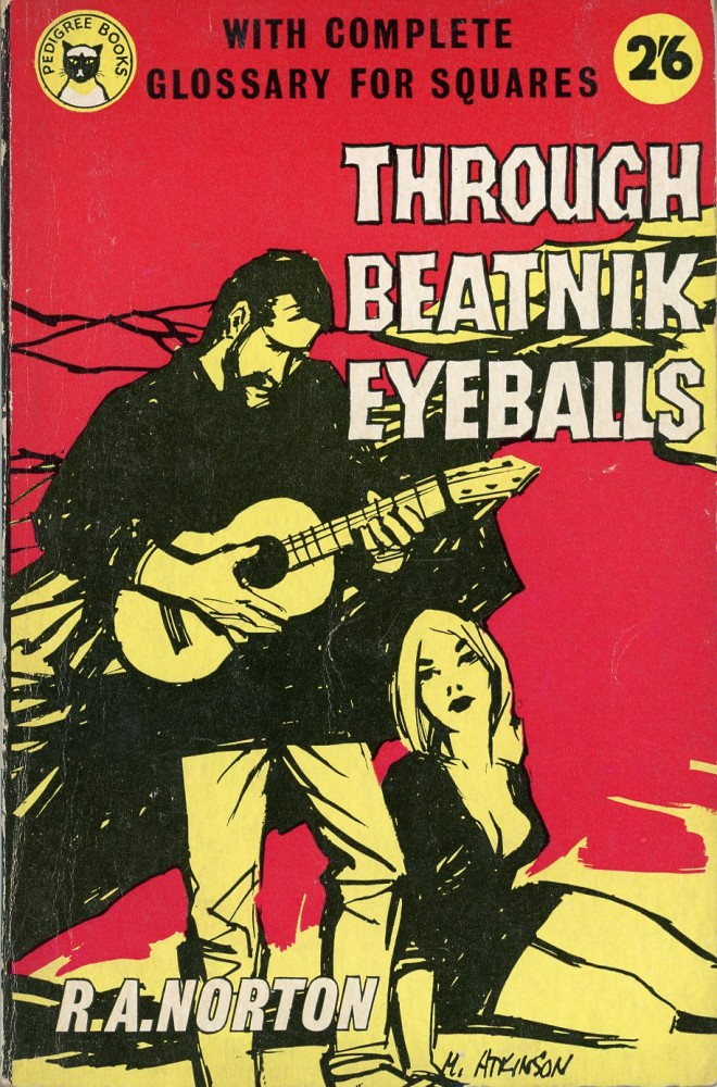 Through Beatnik Eyeballs. R. A. NORTON.