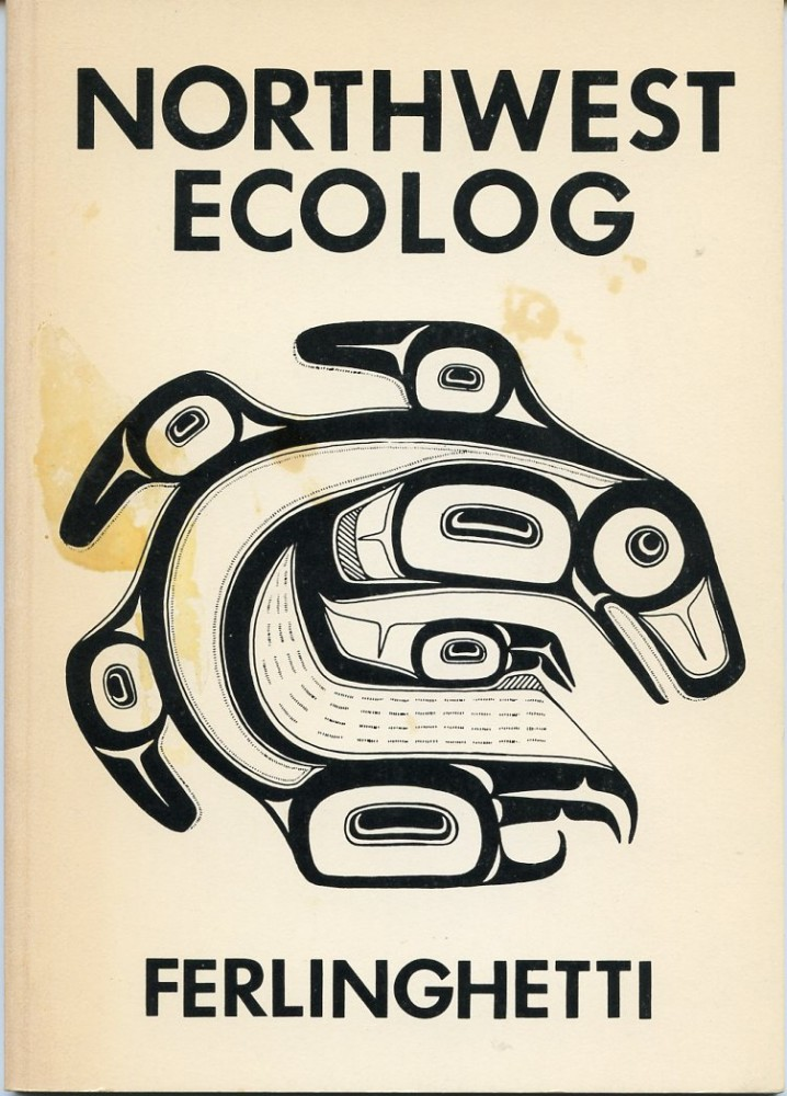 Northwest Ecolog. Lawrence FERLINGHETTI.