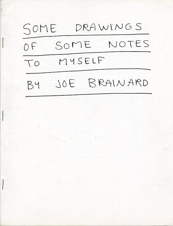 Some Drawings of Some Notes to Myself. Joe BRAINARD.