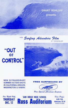 Flyer for Grant Rohloff's 1961 surf film, Out of Control. Grant ROHLOFF.