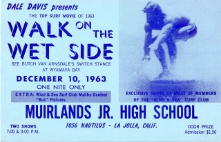 Flyer for Dale Davis' 1963 surf film, Walk on the Wet Side. Dale DAVIS