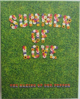 Summer of Love: The Making of Sgt. Pepper. George MARTIN, William PEARSON