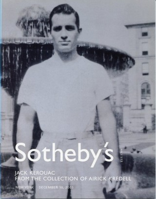 Sotheby's catalog: Jack Kerouac from the Collection of Airick Kredell. Jack KEROUAC