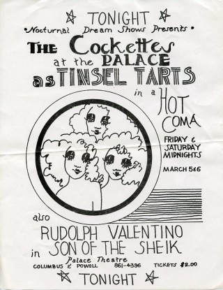 Handbill announcing The Cockettes' performance of ''Tinsel Tarts in a Hot Coma'' at the Palace...
