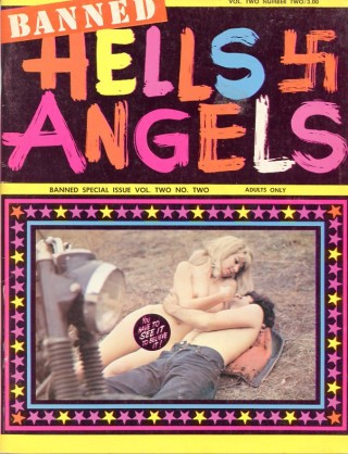 "Hell's Angels, Vol. 2, No. 2, the ""Banned Special Issue.''. The"