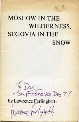 Moscow in the Wilderness, Segovia in the Snow. Lawrence FERLINGHETTI
