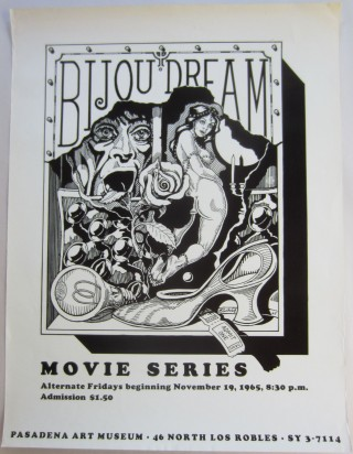"Poster announcing ""Bijou Dream"" a series of film screenings at the Pasadena Art Museum, 1965. Ben..."