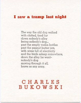 I Saw a Tramp Last Night. Charles BUKOWSKI