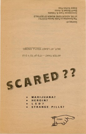 Anti-drug flyer asking: ''Scared? Marijuana? Heroin? Strange Pills?''. ANONYMOUS