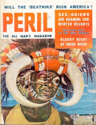 Peril: The All Men's Magazine, January, 1960. The