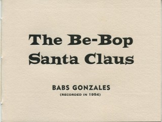 The Be-Bop Santa Claus. Babs GONZALES, Johnny BREWTON