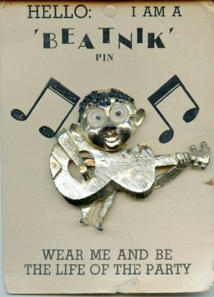 Beatnik Broach. BEATNIKS