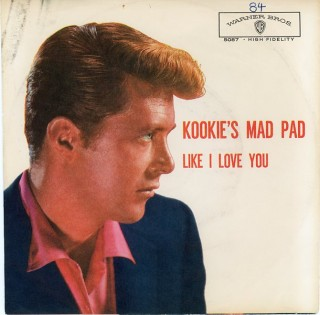 Kookie's Mad Pad b/w Like I Love You. Edd BYRNES, a k. a. Kookie