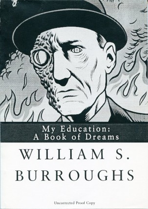 My Education: A Book of Dreams. William S. BURROUGHS