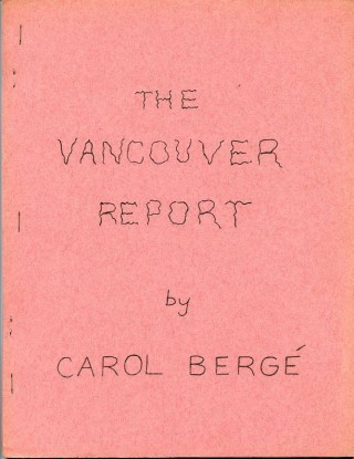The Vancouver Report. Carol BERGE.