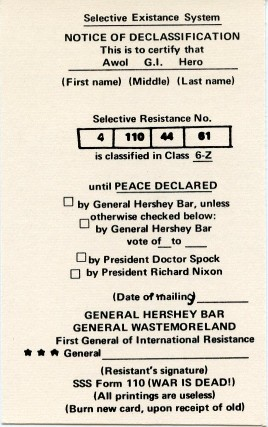 Spoof draft card printed on both sides issued by General Hershey Bar, noted antiwar activist who...