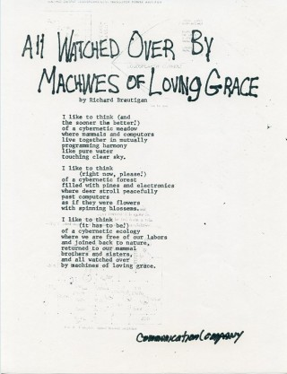 All Watched Over by Machines of Loving Grace. Richard BRAUTIGAN
