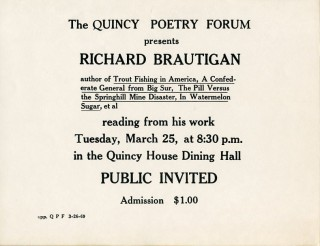 Handbill announcing a reading by Richard Brautigan at Harvard's Quincy Poetry Forum, 1969....