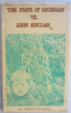 The State of Michigan vs. John Sinclair. John SINCLAIR