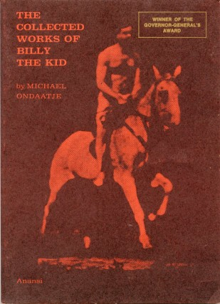 The Collected Works of Billy the Kid. Michael ONDAATJE